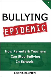 Bullying Epidemic: How Parents & Teachers Can Stop Bullying in Schools
